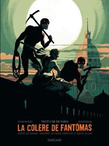 La Colère de Fantômas tome 2 Tout l'or de Paris