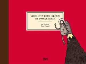 vous_etes_tous_jaloux_de_mon_jetpack_couv