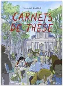 source : Carnets de thèse, éd. Seuil, 2015.